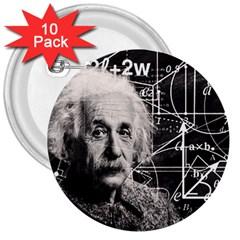 Albert Einstein 3  Buttons (10 pack)
