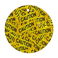 Caution Road Sign Cross Yellow Round Ornament (two Sides)