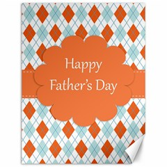 Happy Father Day  Canvas 12  X 16