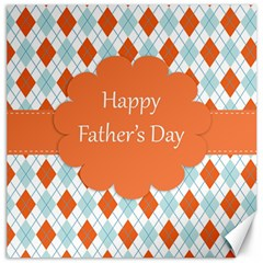 Happy Father Day  Canvas 20  X 20