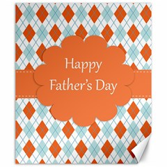 happy Father Day  Canvas 20  x 24