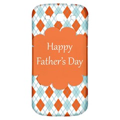 happy Father Day  Samsung Galaxy S3 S III Classic Hardshell Back Case