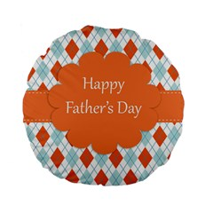 happy Father Day  Standard 15  Premium Round Cushions