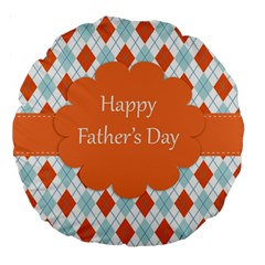 happy Father Day  Large 18  Premium Round Cushions