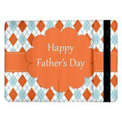 happy Father Day  Samsung Galaxy Tab Pro 12.2  Flip Case