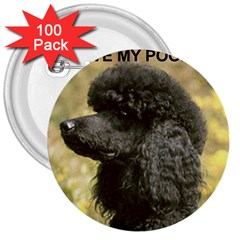 Poodle Love W Pic Black 3  Buttons (100 pack)
