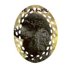 Poodle Love W Pic Black Oval Filigree Ornament (Two Sides)