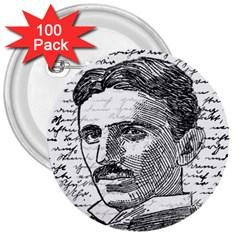 Nikola Tesla 3  Buttons (100 pack)
