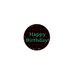 Happy Birthday To You! 1  Mini Buttons