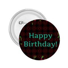Happy Birthday To You! 2 25  Buttons