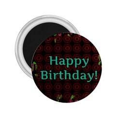Happy Birthday To You! 2 25  Magnets