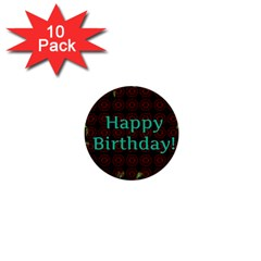 Happy Birthday To You! 1  Mini Buttons (10 Pack)