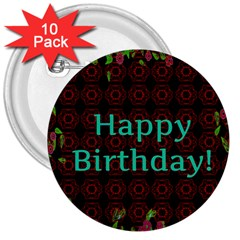 Happy Birthday To You! 3  Buttons (10 Pack)