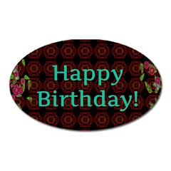 Happy Birthday To You! Oval Magnet