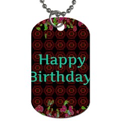Happy Birthday To You! Dog Tag (one Side)