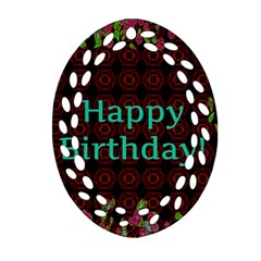Happy Birthday To You! Oval Filigree Ornament (two Sides)