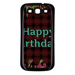 Happy Birthday To You! Samsung Galaxy S3 Back Case (black)