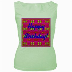 Happy Birthday! Women s Green Tank Top