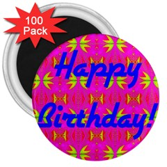 Happy Birthday! 3  Magnets (100 pack)