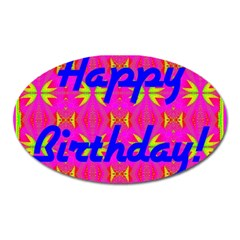 Happy Birthday! Oval Magnet