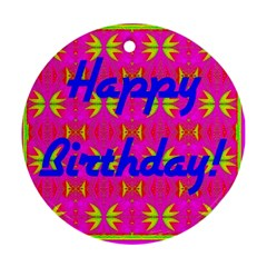 Happy Birthday! Round Ornament (Two Sides)