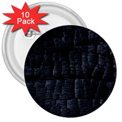 Black Burnt Wood Texture 3  Buttons (10 pack)