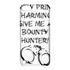 GIVE ME A BOUNTY HUNTER! Apple iPod Touch 5 Hardshell Case with Stand