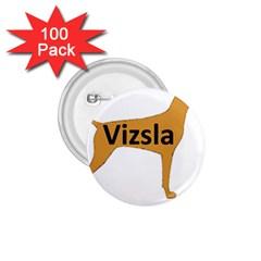 Vizsla Name Silo Color 1.75  Buttons (100 pack)