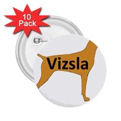 Vizsla Name Silo Color 2.25  Buttons (10 pack)