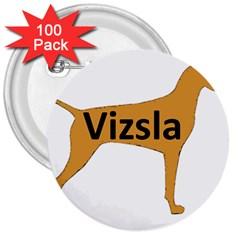 Vizsla Name Silo Color 3  Buttons (100 pack)