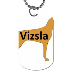Vizsla Name Silo Color Dog Tag (One Side)