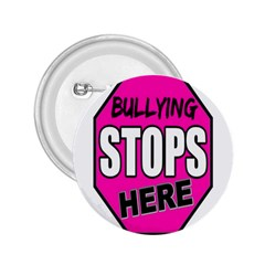 Bullying Stops Here Pink Sign 2 25  Buttons