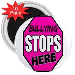 Bullying Stops Here Pink Sign 3  Magnets (10 Pack)