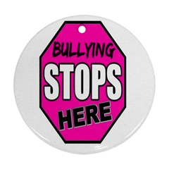 Bullying Stops Here Pink Sign Round Ornament (two Sides)