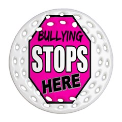 Bullying Stops Here Pink Sign Ornament (Round Filigree)