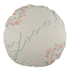 Love Card Flowers Large 18  Premium Flano Round Cushions