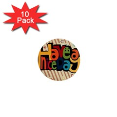 Have A Nice Happiness Happy Day 1  Mini Buttons (10 pack)