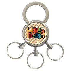 Have A Nice Happiness Happy Day 3 Ring Key Chains