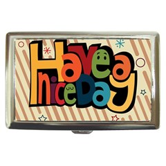 Have A Nice Happiness Happy Day Cigarette Money Cases