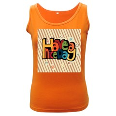 Have A Nice Happiness Happy Day Women s Dark Tank Top
