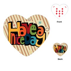Have A Nice Happiness Happy Day Playing Cards (heart)
