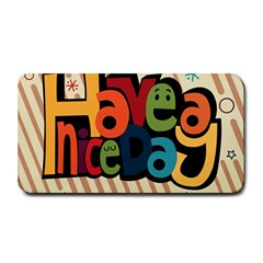 Have A Nice Happiness Happy Day Medium Bar Mats