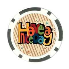 Have A Nice Happiness Happy Day Poker Chip Card Guard (10 pack)