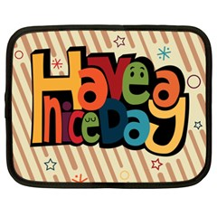 Have A Nice Happiness Happy Day Netbook Case (xxl)