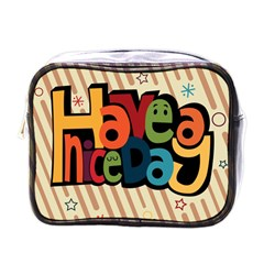 Have A Nice Happiness Happy Day Mini Toiletries Bags