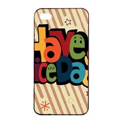 Have A Nice Happiness Happy Day Apple iPhone 4/4s Seamless Case (Black)