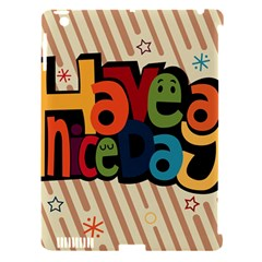 Have A Nice Happiness Happy Day Apple iPad 3/4 Hardshell Case (Compatible with Smart Cover)