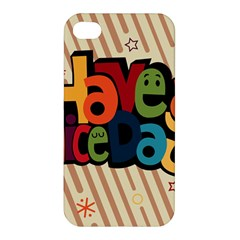 Have A Nice Happiness Happy Day Apple iPhone 4/4S Premium Hardshell Case
