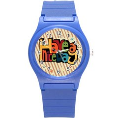 Have A Nice Happiness Happy Day Round Plastic Sport Watch (S)