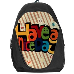 Have A Nice Happiness Happy Day Backpack Bag